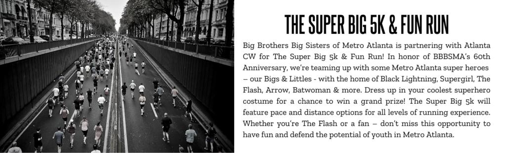 THE SUPER BIG 5K & FUN RUN
